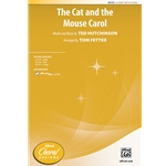 The Cat and the Mouse Carol by Hutchinson arr. Tom Fettke - 2 Part