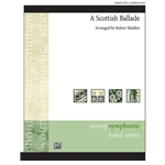 A Scottish Ballade arr. Robert Sheldon