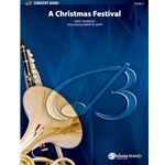 A Christmas Festival by Leroy Anderson trans. Robert W. Smith