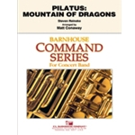 Pilatus: Mountain of Dragons by Steve Reineke arr. Matt Conaway