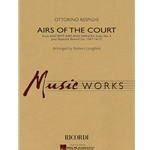 Airs of the Court by Ottorino Respighi arr. Robert Longfield