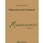 Prelude and Pursuit by Michael Sweeney