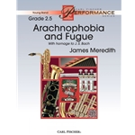 Arachnophobia and Fugue by James Meredith