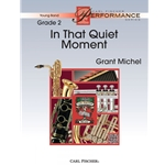 In That Quiet Moment by Grant Michel