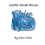 125th Street Blues by Dave Mills