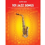 101 Jazz Songs for Alto Saxophone