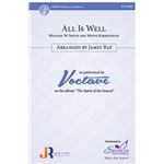 All is Well (SATB) by Michael W. Smith and Wayne Kirkpatrick arr. Jamey Ray