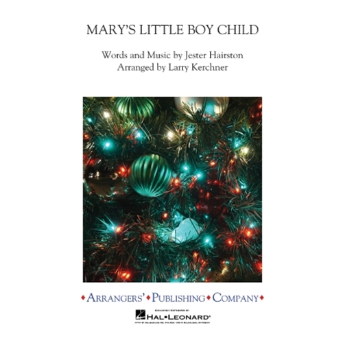 Mary's Little Boy Child by Harry Belafonte arr. Jester Hairston