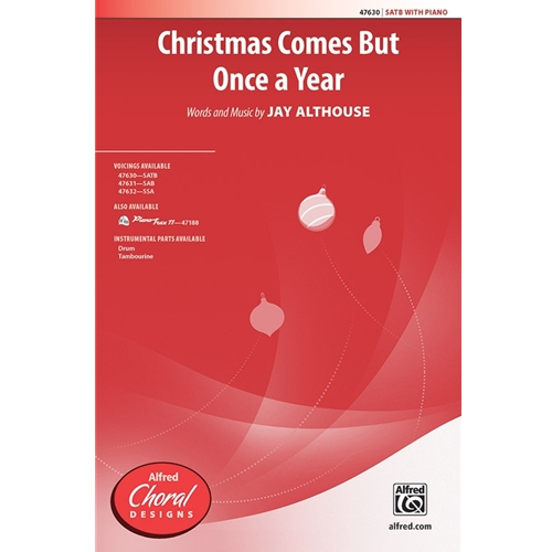 Christmas Comes But Once a Year - SATB