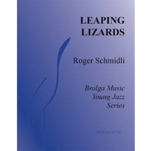 Leaping Lizards by Roger Schmidli